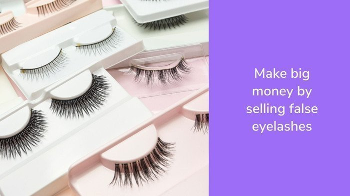 make big money by selling lashes
